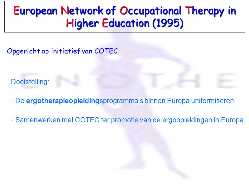 European Network of Occupational Therapy in Higher Education (1995)