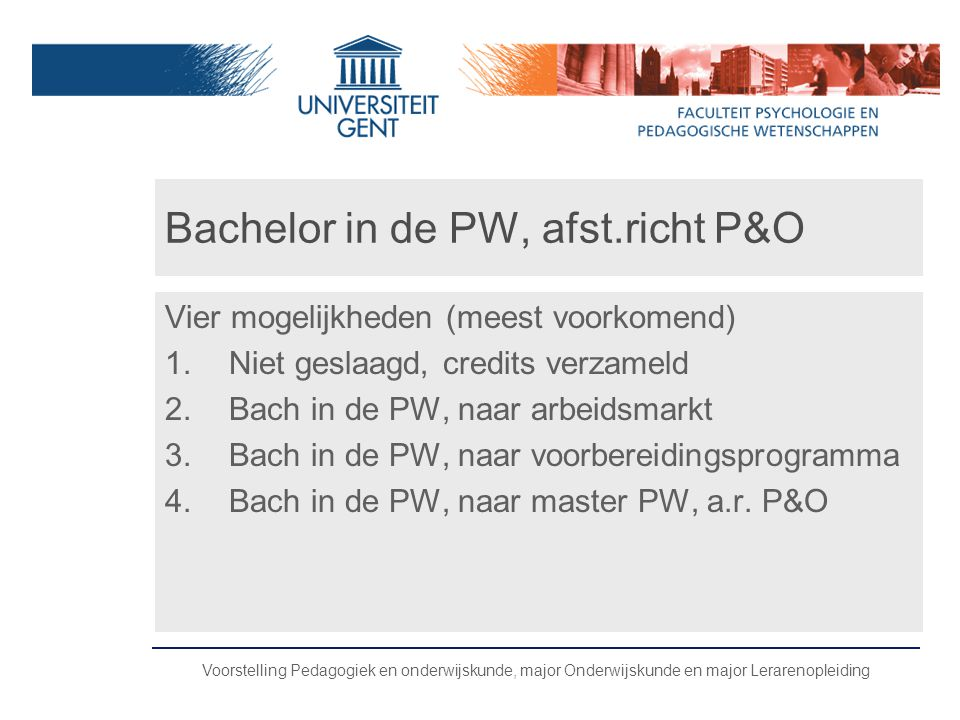 Bachelor in de PW, afst.richt P&O