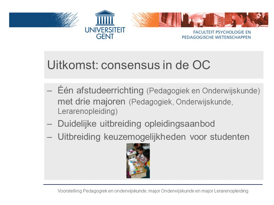 Uitkomst: consensus in de OC
