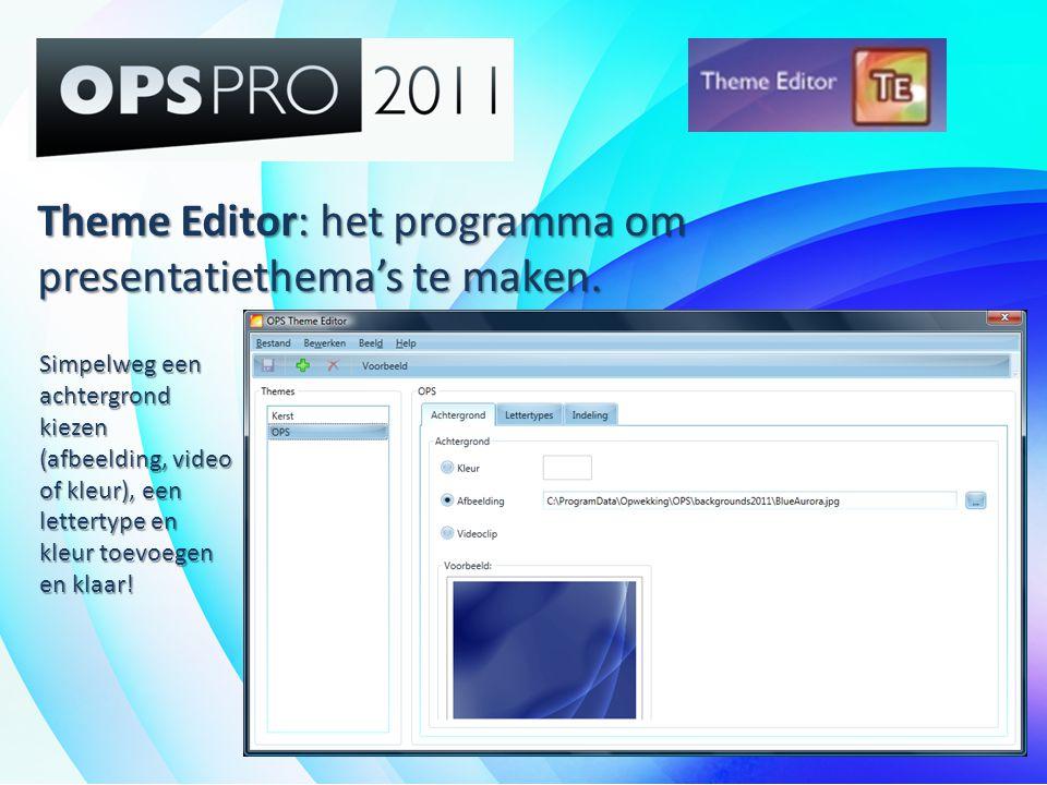 Theme Editor: het programma om presentatiethema's te maken.