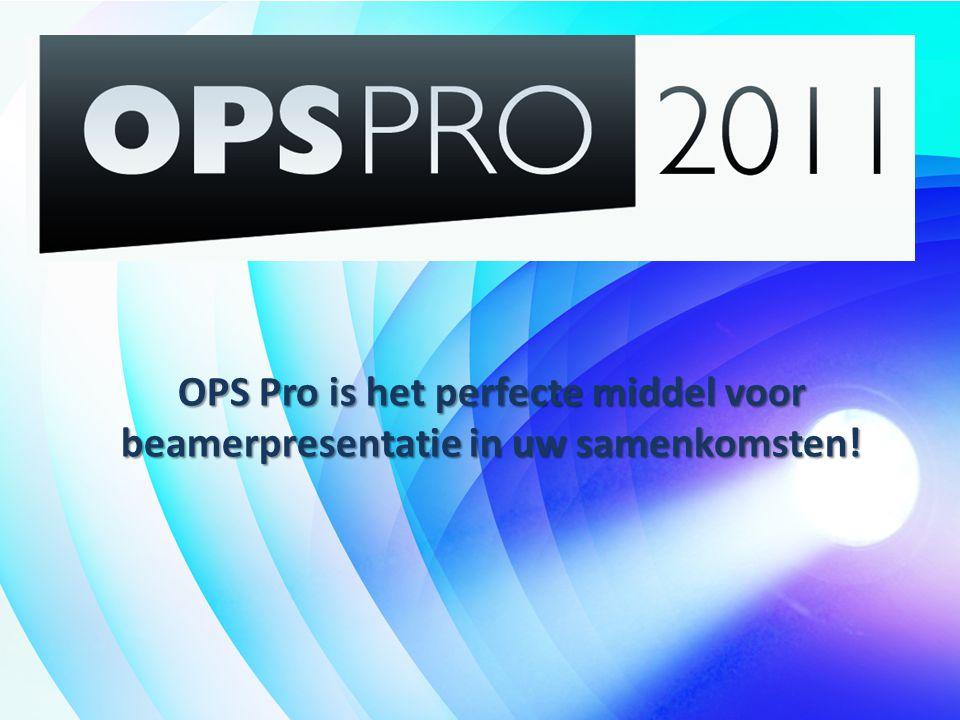 OPS Pro is het perfecte middel voor beamerpresentatie in uw samenkomsten!