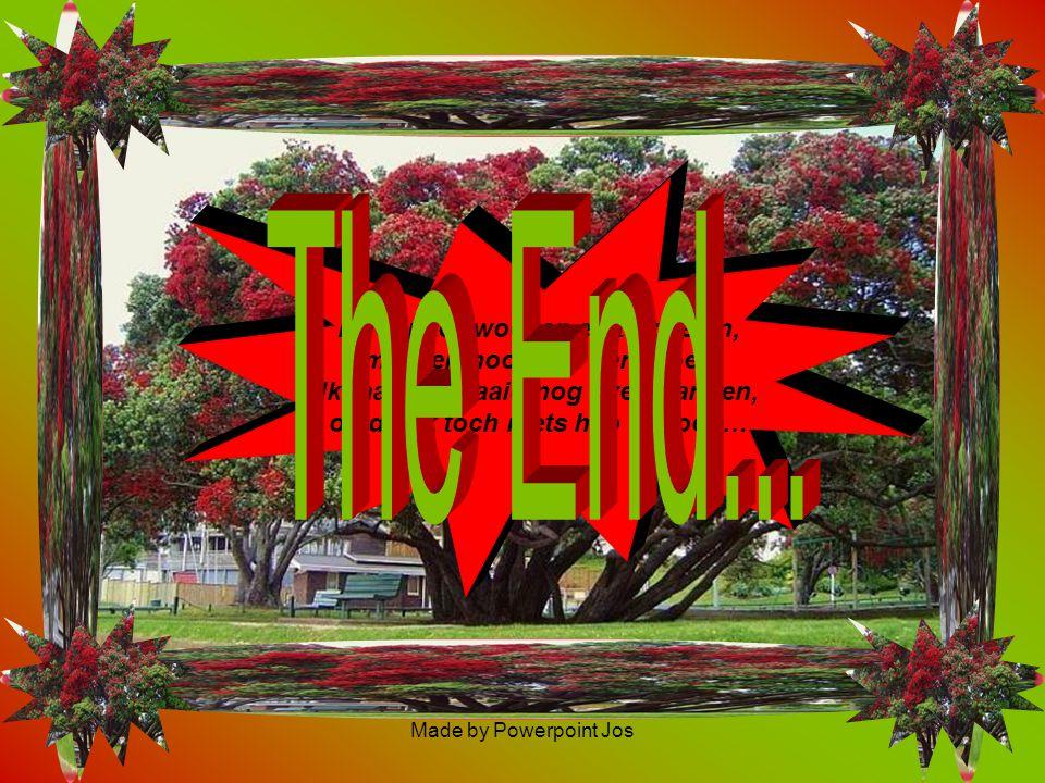 The End... Ik loop te zwoegen en te zweten,