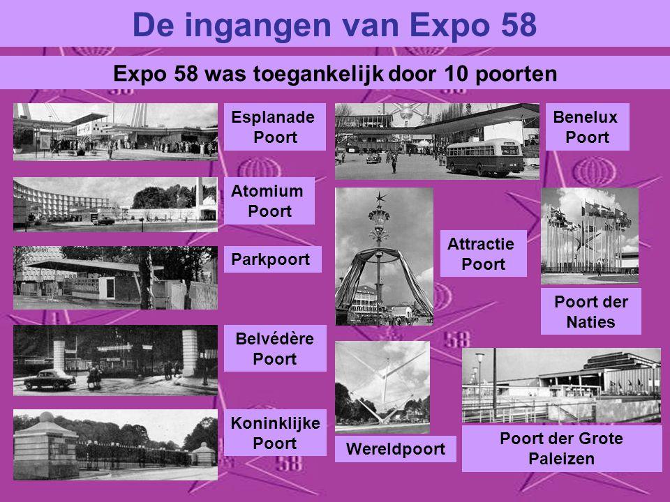 Expo 58 was toegankelijk door 10 poorten Poort der Grote Paleizen