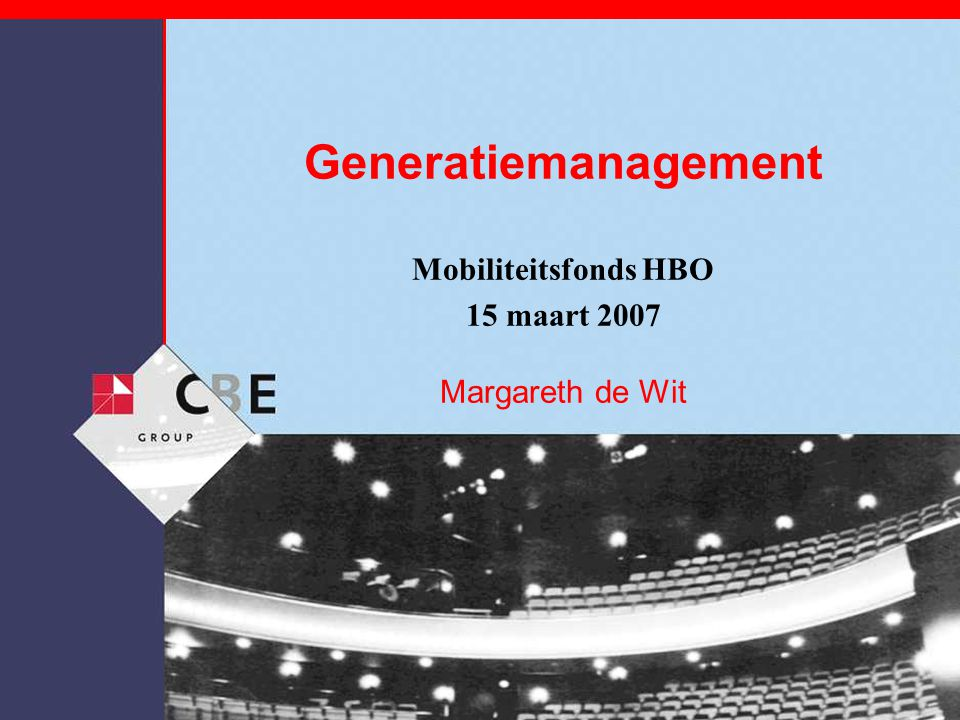 Generatiemanagement Mobiliteitsfonds HBO 15 maart 2007