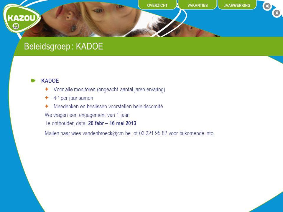 Beleidsgroep : KADOE KADOE