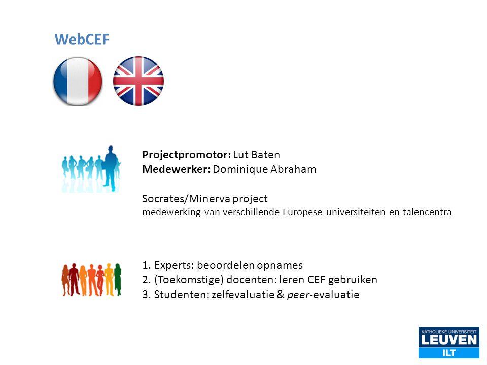WebCEF Projectpromotor: Lut Baten