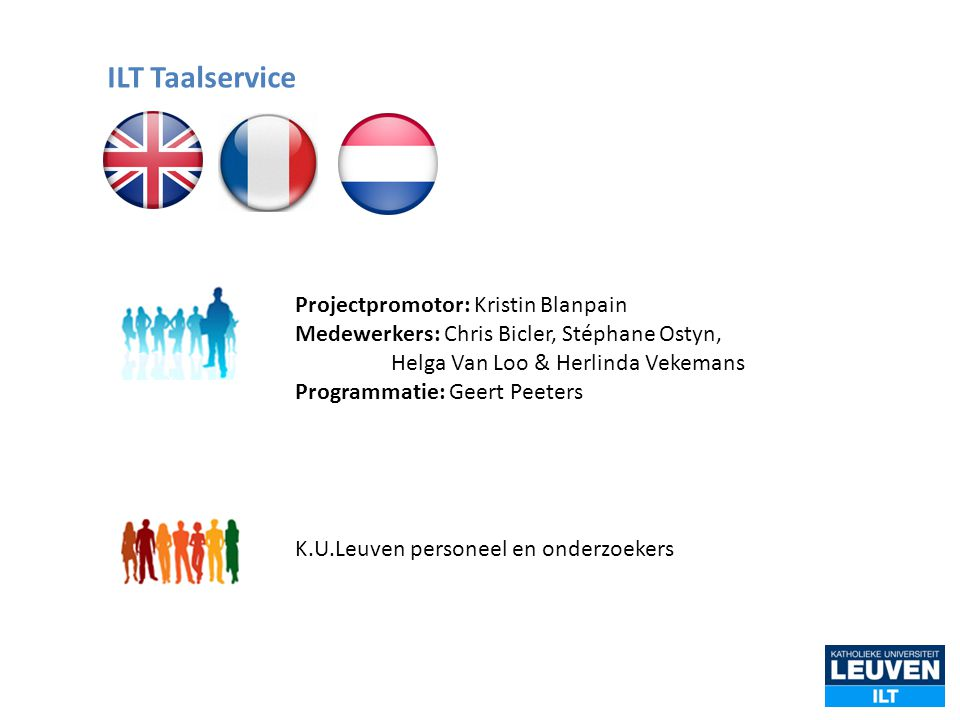 ILT Taalservice Projectpromotor: Kristin Blanpain