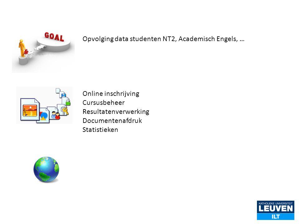 Opvolging data studenten NT2, Academisch Engels, …
