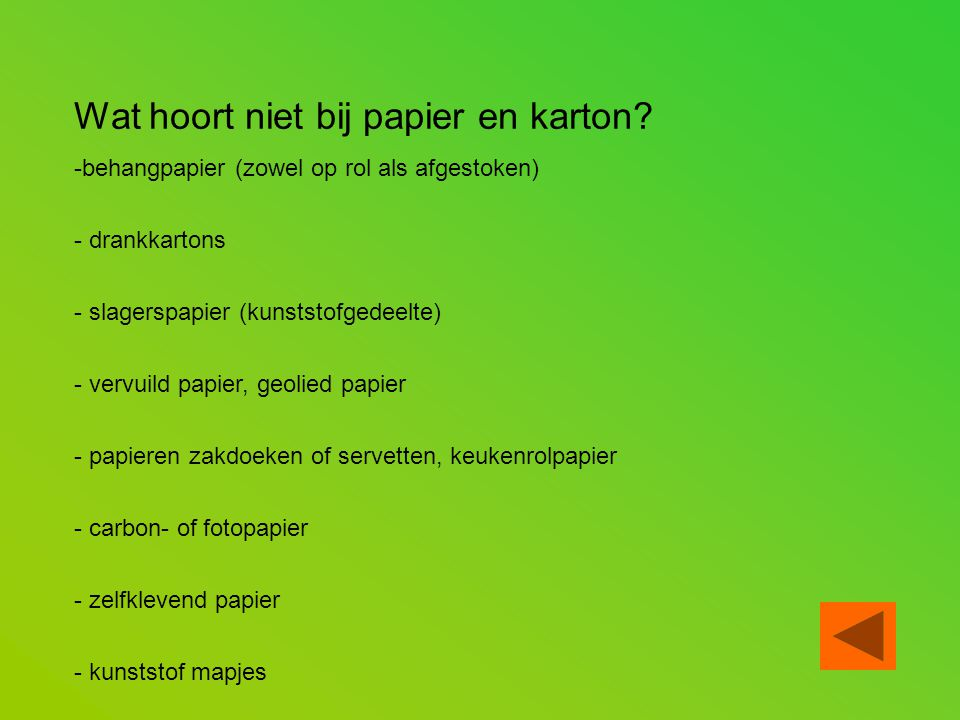 Wat hoort niet bij papier en karton