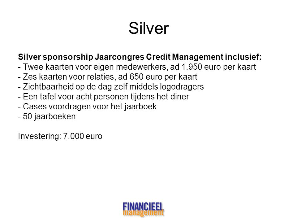 Silver Silver sponsorship Jaarcongres Credit Management inclusief: