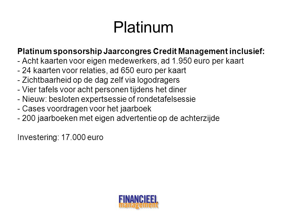 Platinum Platinum sponsorship Jaarcongres Credit Management inclusief: