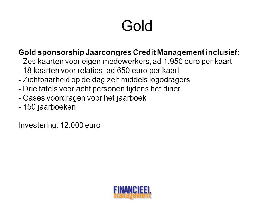 Gold Gold sponsorship Jaarcongres Credit Management inclusief: