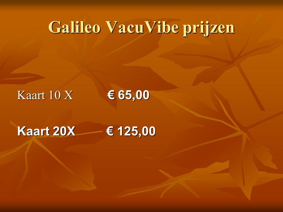 Galileo VacuVibe prijzen