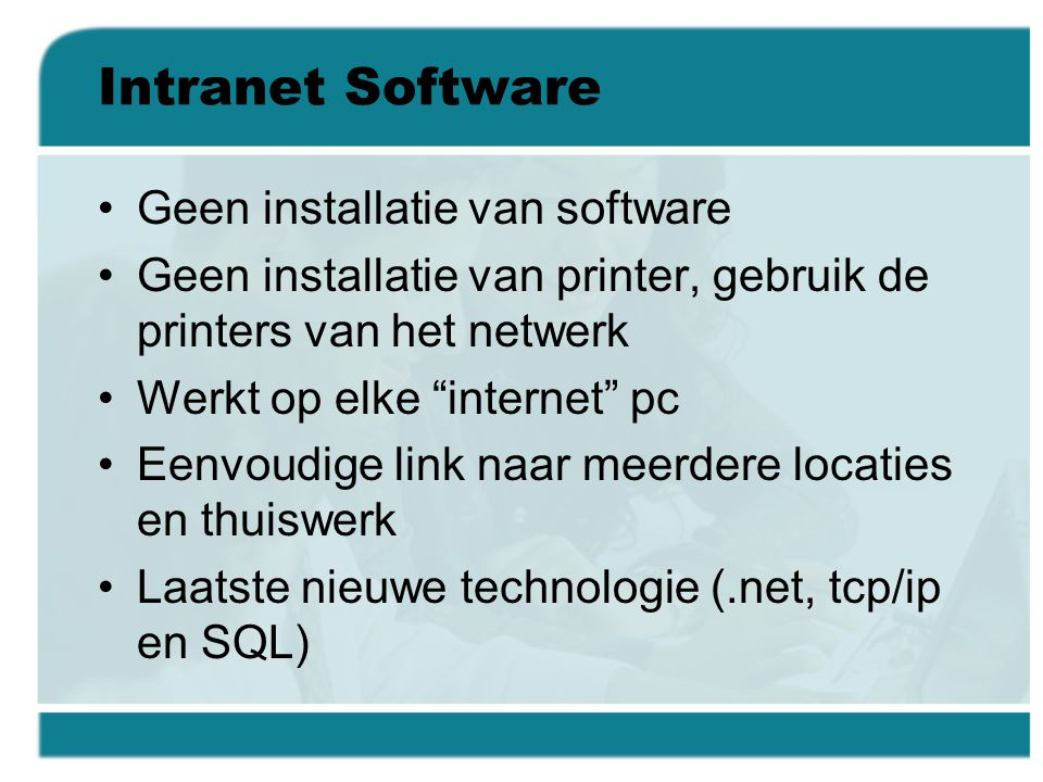 Intranet Software Geen installatie van software