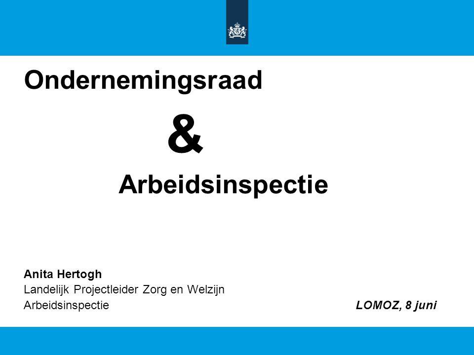 Ondernemingsraad & Arbeidsinspectie Anita Hertogh