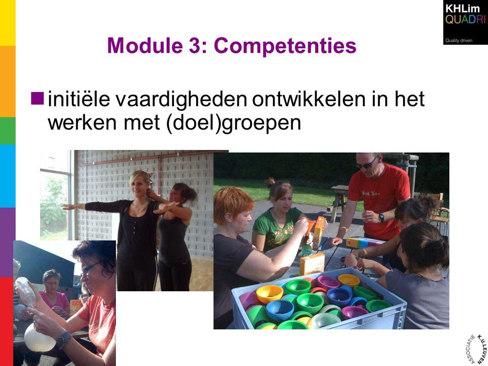 Module 3: Competenties initiële vaardigheden ontwikkelen in het werken met (doel)groepen