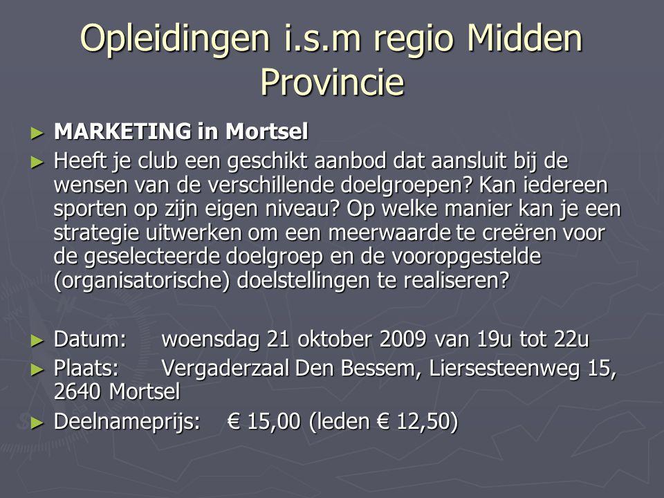 Opleidingen i.s.m regio Midden Provincie