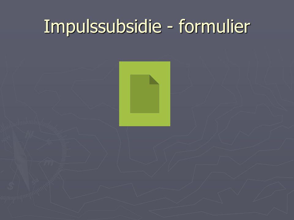 Impulssubsidie - formulier