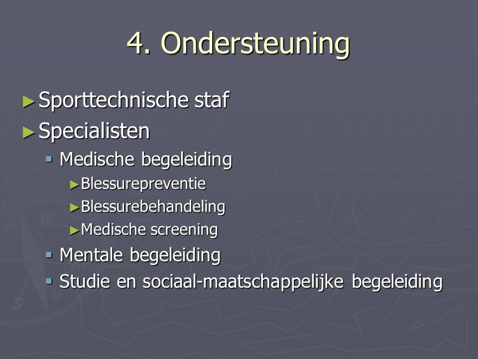 4. Ondersteuning Sporttechnische staf Specialisten