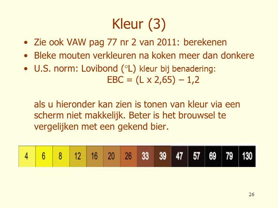 Kleur (3) Zie ook VAW pag 77 nr 2 van 2011: berekenen
