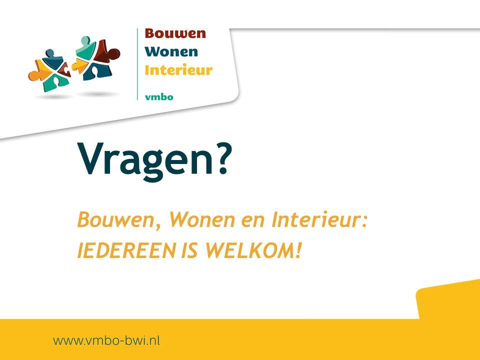 Bouwen, Wonen en Interieur: IEDEREEN IS WELKOM!