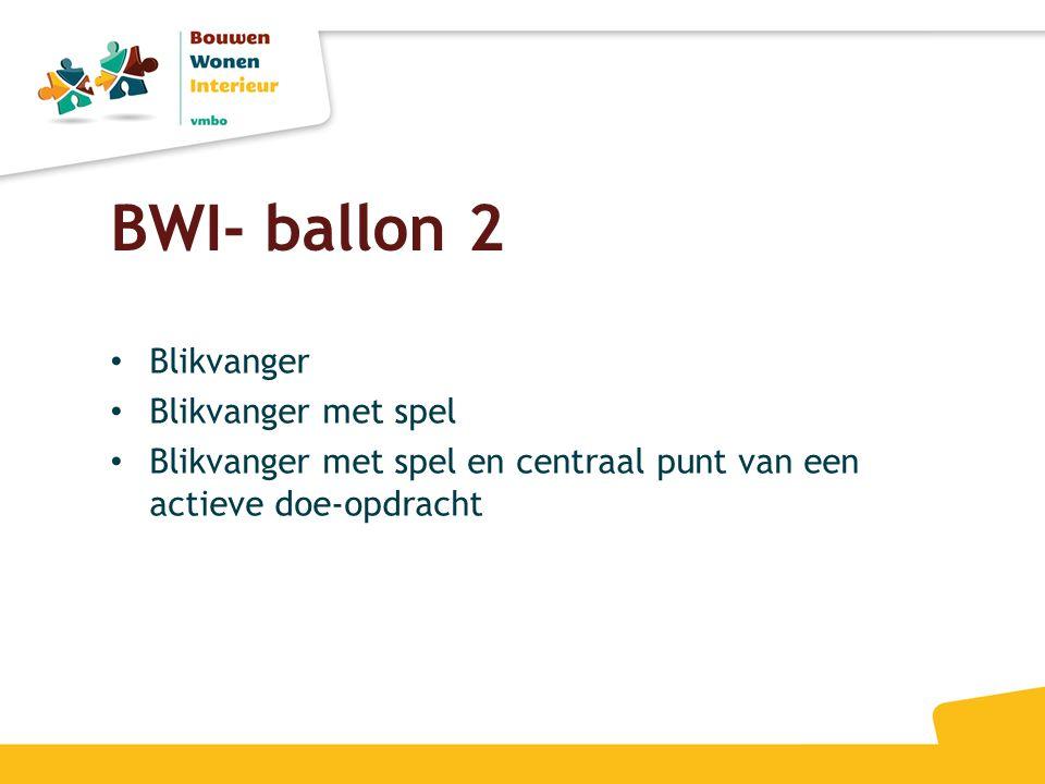 BWI- ballon 2 Blikvanger Blikvanger met spel