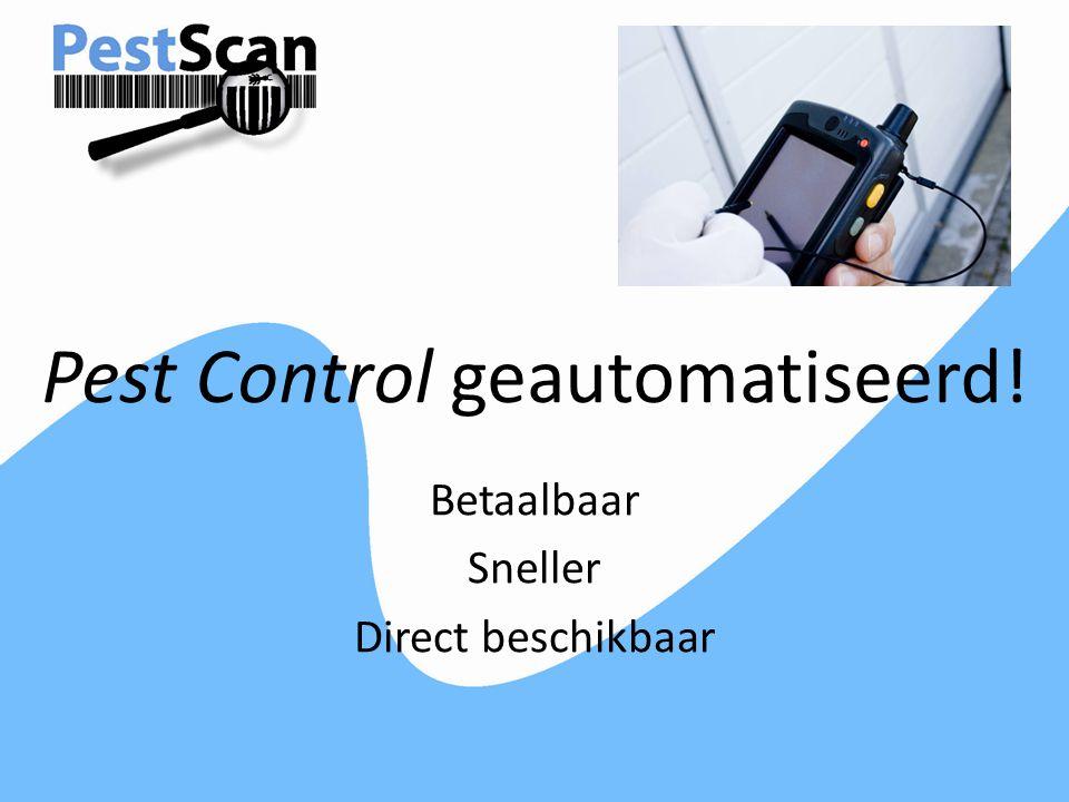 Pest Control geautomatiseerd!