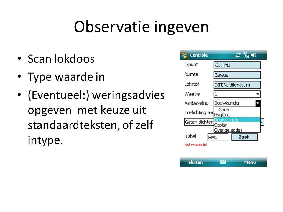 Observatie ingeven Scan lokdoos Type waarde in