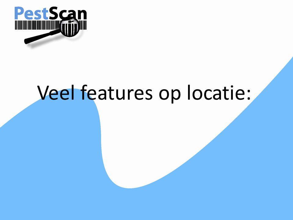 Veel features op locatie: