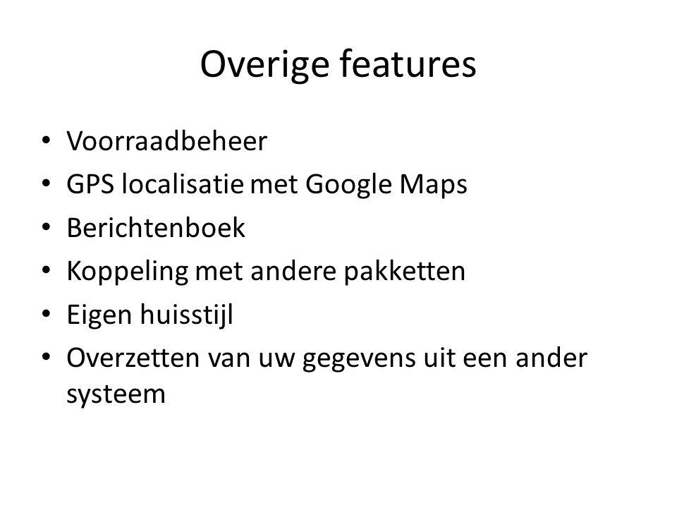 Overige features Voorraadbeheer GPS localisatie met Google Maps