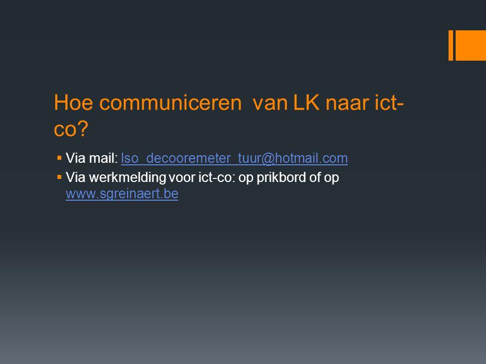 Hoe communiceren van LK naar ict-co