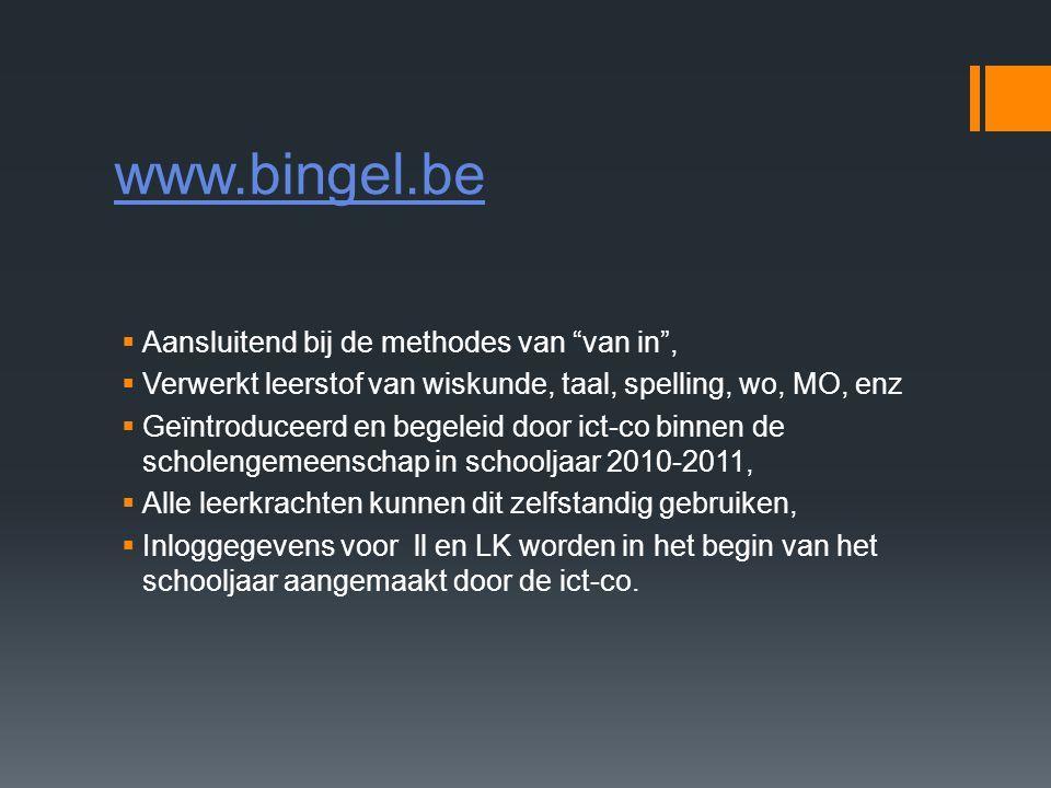 www.bingel.be Aansluitend bij de methodes van van in ,