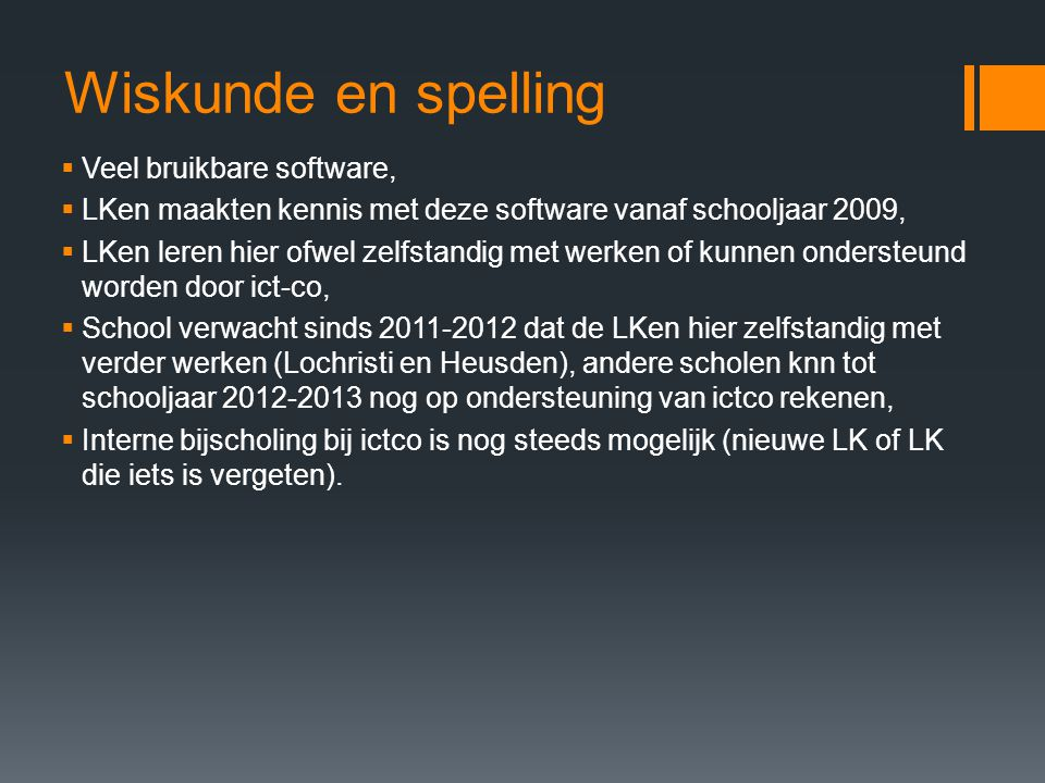 Wiskunde en spelling Veel bruikbare software,