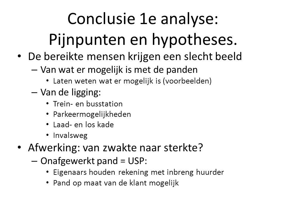 Conclusie 1e analyse: Pijnpunten en hypotheses.