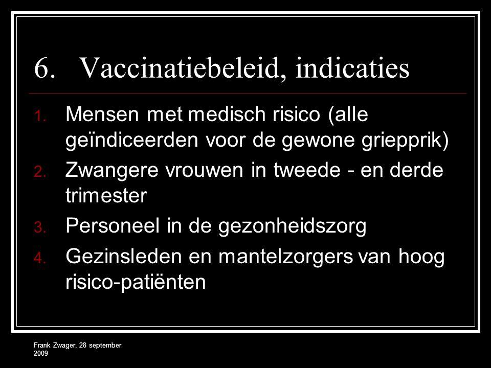 Vaccinatiebeleid, indicaties