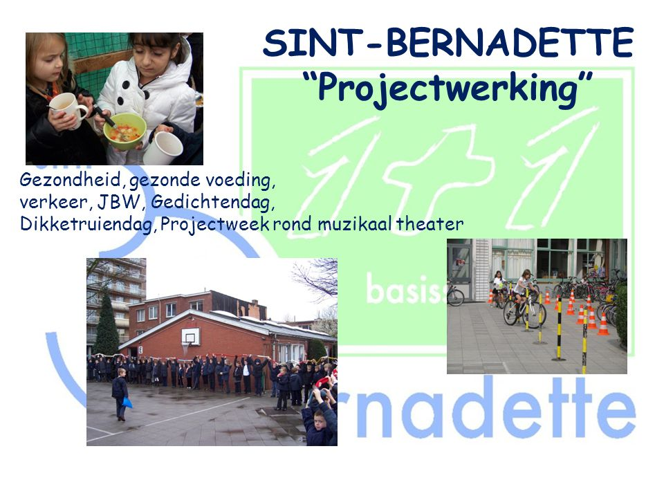 SINT-BERNADETTE Projectwerking
