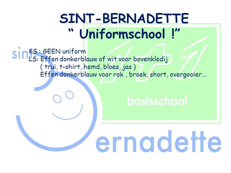SINT-BERNADETTE Uniformschool !