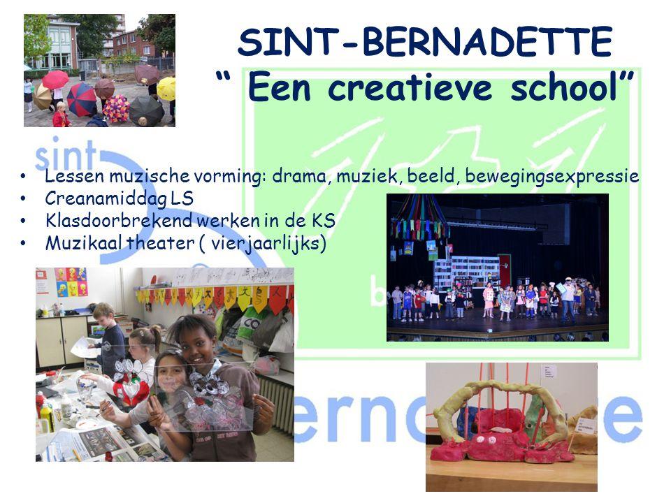 SINT-BERNADETTE Een creatieve school