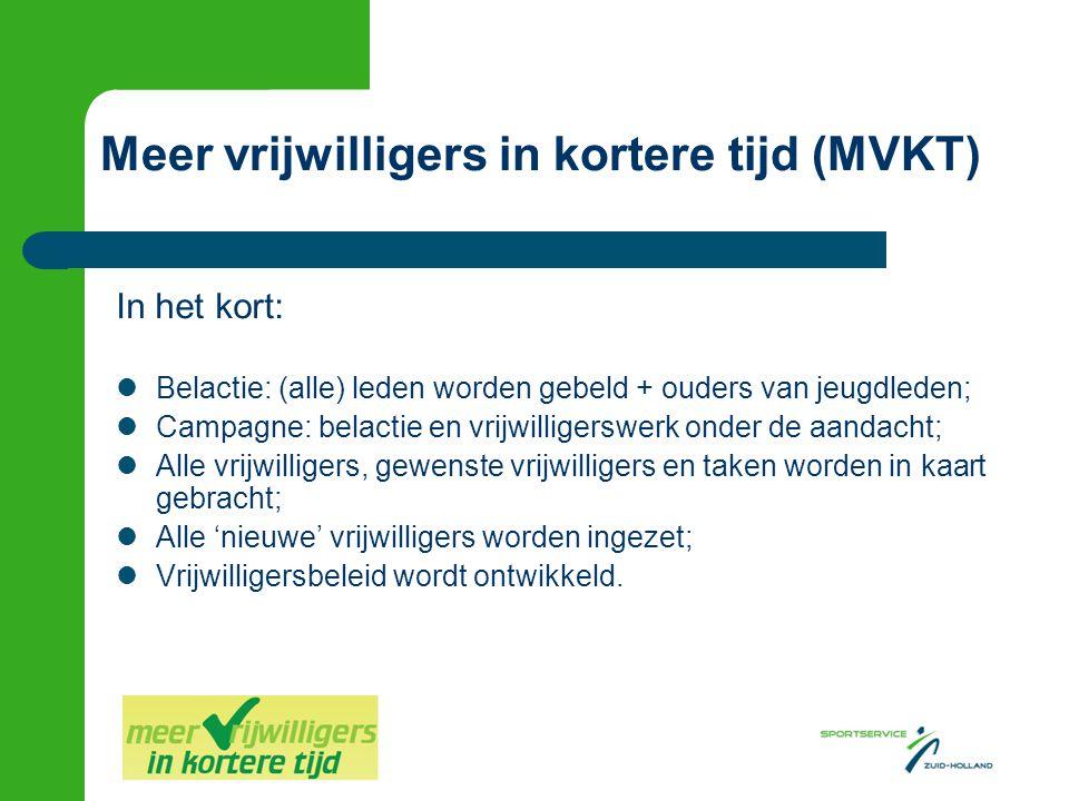 Meer vrijwilligers in kortere tijd (MVKT)