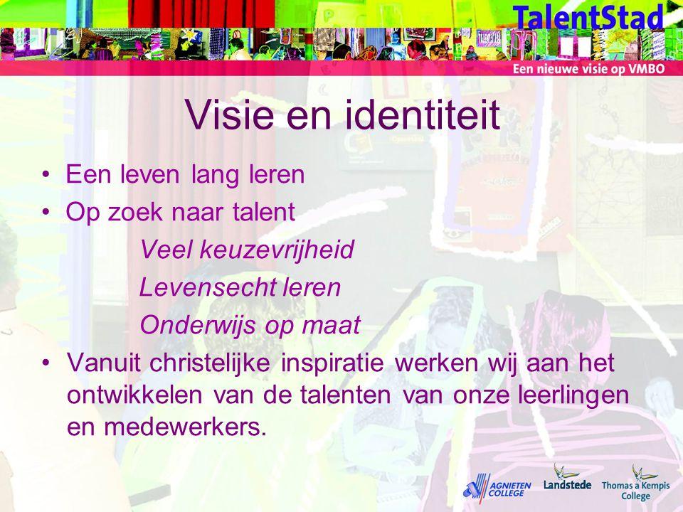 Visie en identiteit Een leven lang leren Op zoek naar talent