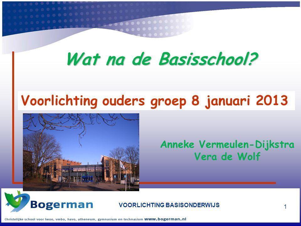 Voorlichting ouders groep 8 januari 2013