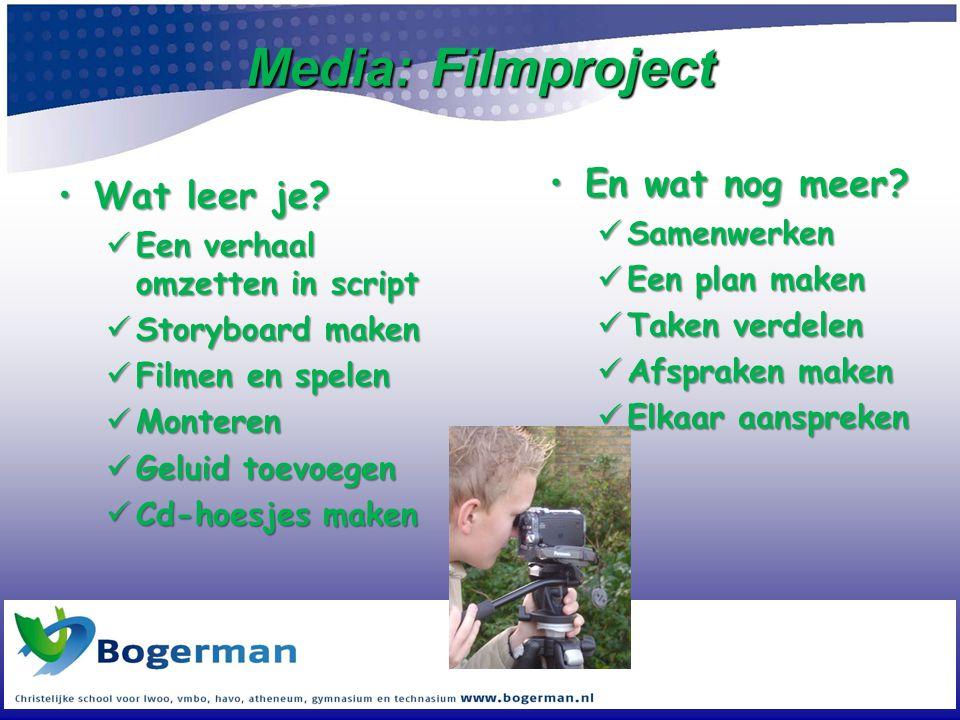 Media: Filmproject En wat nog meer Wat leer je Samenwerken