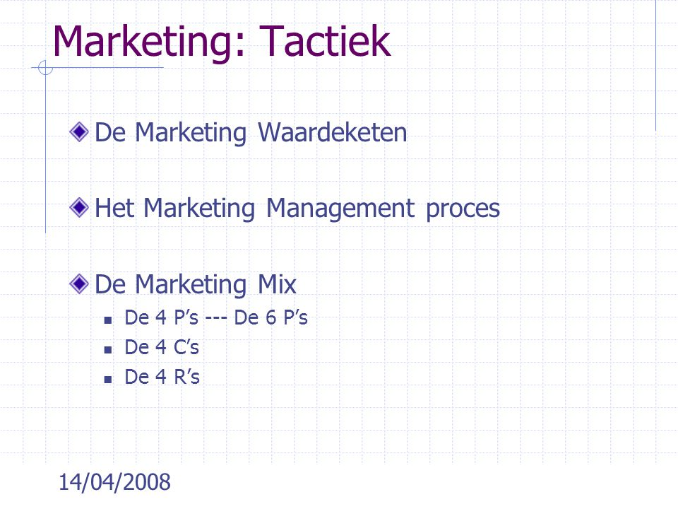Marketing: Tactiek De Marketing Waardeketen