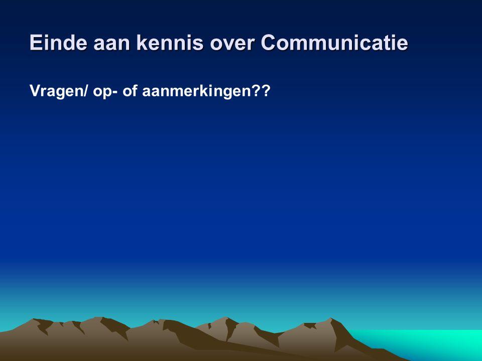 Einde aan kennis over Communicatie