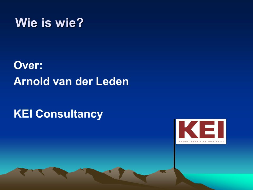 Wie is wie Over: Arnold van der Leden KEI Consultancy