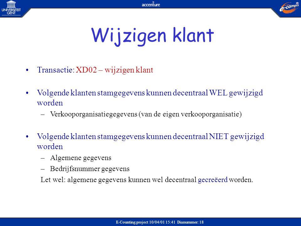 Wijzigen klant Transactie: XD02 – wijzigen klant
