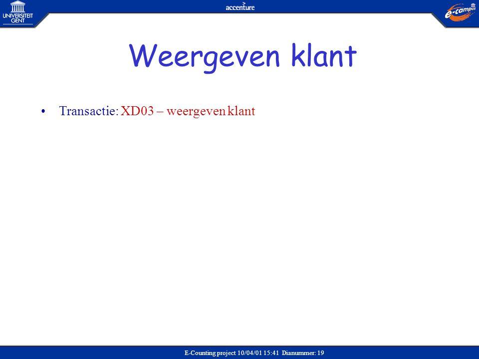 Weergeven klant Transactie: XD03 – weergeven klant Verkoop