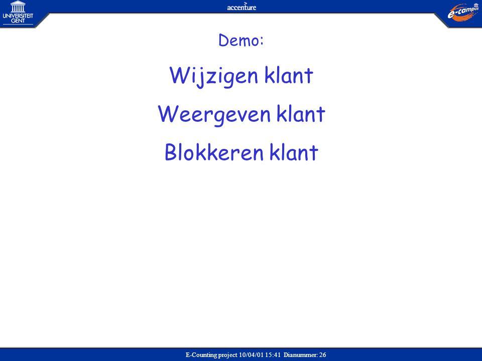 Wijzigen klant Weergeven klant Blokkeren klant Demo: Verkoop