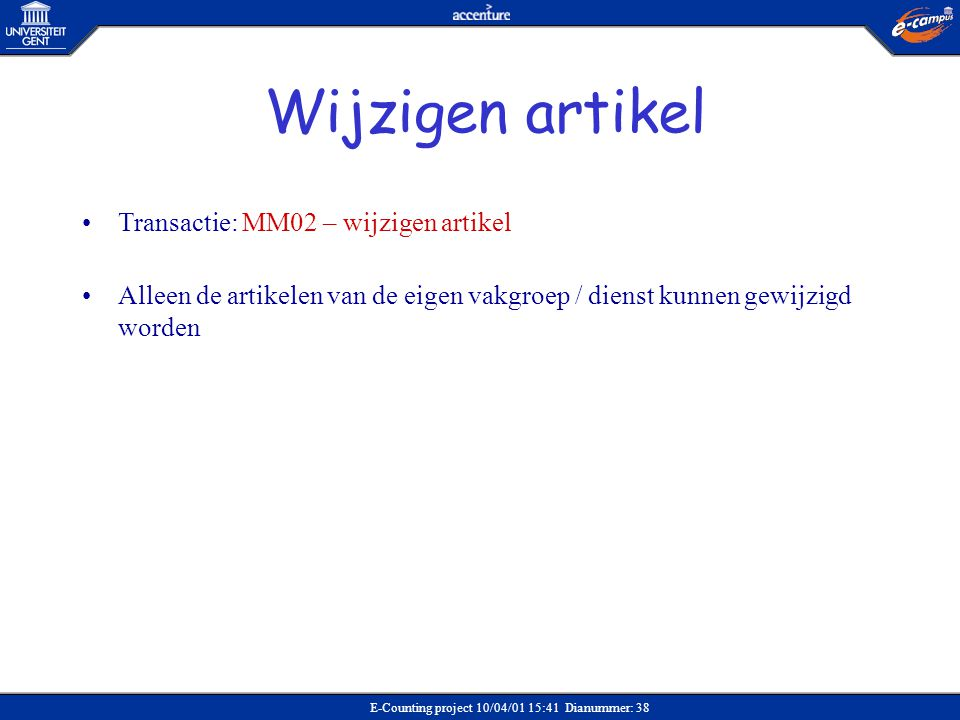 Wijzigen artikel Transactie: MM02 – wijzigen artikel