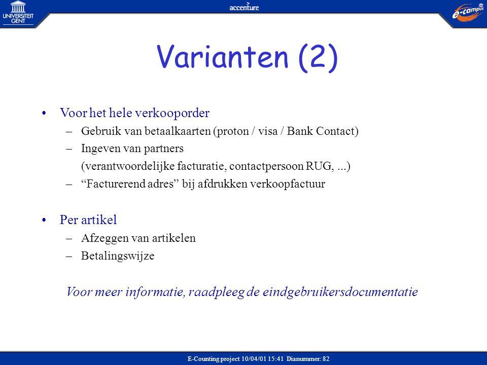 Varianten (2) Voor het hele verkooporder Per artikel